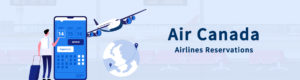 Air-Canada-Airlines-Reservations