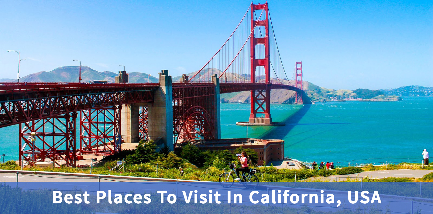Best-Places-To-Visit-In-California-USA-airlinesreservationsdeals